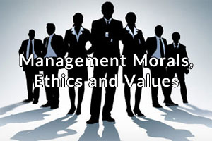 management-morals-ethics-and-values