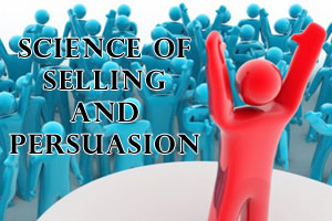 science-of-selling-and-persuasion
